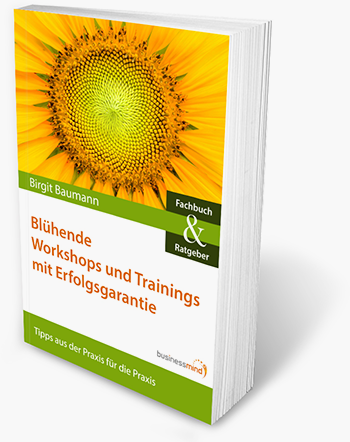 Mein Buch: Blühende Workshops und Trainings mit Erfolgsgarantie